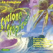 Cyclone Tropical by Ciclon Tropical Orchestra