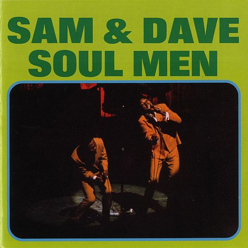 Play & Download Soul Men by Sam and Dave | Napster