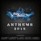 Play & Download Audio Addict Anthems 2016 by Various Artists | Napster