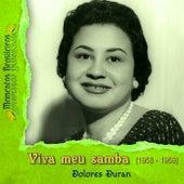 Play & Download Viva meu samba (1958 - 1959) by Dolores Duran | Napster