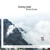 Play & Download Lunar Cruise by Jimmy Hall | Napster