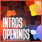 Intros & Openings, Vol. 1 - Great Selection of Intros and Opening Tracks by Various Artists