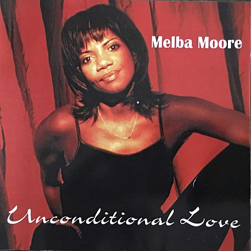 Unconditional Love by Melba Moore