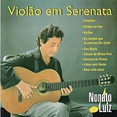 Play & Download Violão em Serenata by Nonato Luiz | Napster