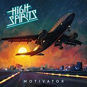 Play & Download Motivator by The High Spirits | Napster