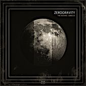 The Waxing Gibbous - EP by Zero Gravity