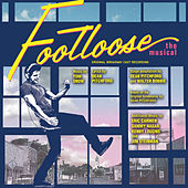 Play & Download Footloose - The Musical by Various Artists | Napster