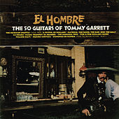 Play & Download El Hombre by 50 Guitars Of Tommy Garrett | Napster