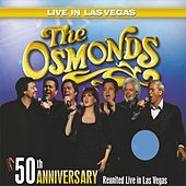 50th Anniversary Reunited In Las Vegas by The Osmonds