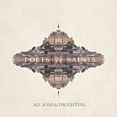 Poets & Saints by All Sons & Daughters