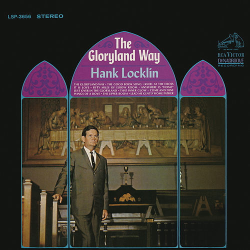 Play & Download The Gloryland Way by Hank Locklin | Napster