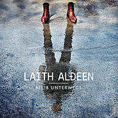 Play & Download Alles hat seine Zeit (Lange Version) by Laith Al-Deen | Napster