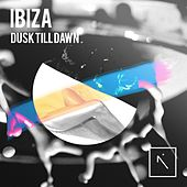 Play & Download IBIZA - Dusk Till Dawn - EP by Various Artists | Napster