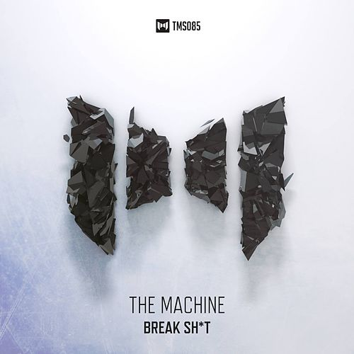Play & Download Break Shit by The Machine | Napster