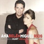 Play & Download Cantan a Kurt Weil by Ana Belén | Napster