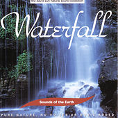 Play & Download Waterfall by Sounds Of The Earth | Napster
