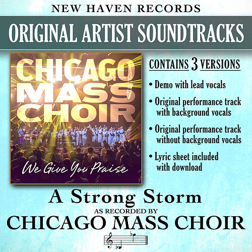 Play & Download A Strong Storm (Performance Tracks) by Chicago Mass Choir | Napster