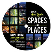 Play & Download Space and Places, Pt. 2 by Ron Trent | Napster