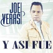 Play & Download Y Asi Fue by Joe Veras | Napster