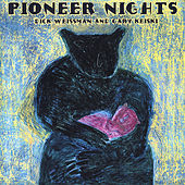 Play & Download Pioneer Nights by Dick Weissman   Napster