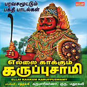 Ellai Kaakum Karuppasamy by Various Artists