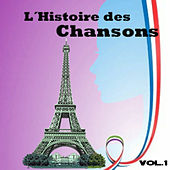 Play & Download L´histoire Des Chansons, Vol. 1 by Various Artists | Napster