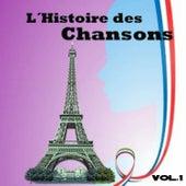 L´histoire Des Chansons, Vol. 1 by Various Artists