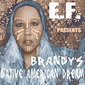 Brandy's Native American Dream by Ef