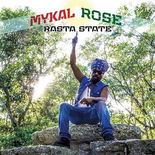 Rasta State by Mykal Rose