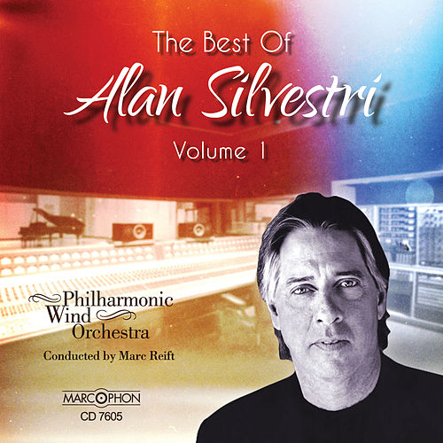 The Best of Alan Silvestri, Volume 1 by Marc Reift
