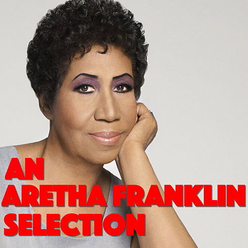 An Aretha Franklin Selection de Aretha Franklin