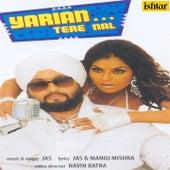 Play & Download Yariyan Tere Nal by Jas | Napster