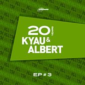 Play & Download 20 Years EP #3 by Kyau & Albert | Napster