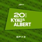 20 Years EP #3 by Kyau & Albert