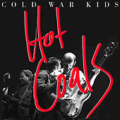 Play & Download Hot Coals by Cold War Kids | Napster