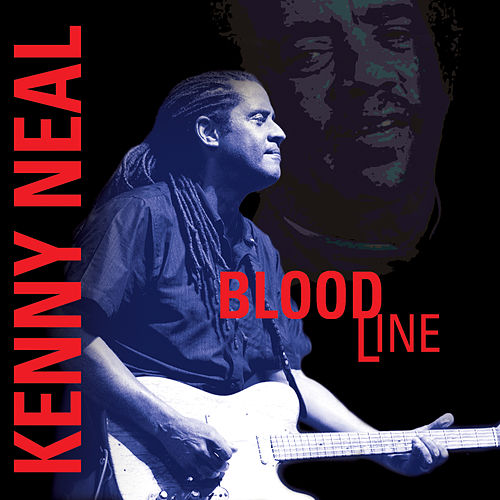 Play & Download Bloodline by Kenny Neal | Napster