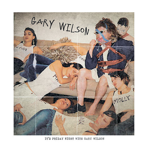 Friday Night with Gary Wilson by Gary Wilson