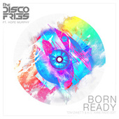 Play & Download Born Ready by Disco Fries | Napster