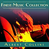 Finest Music Collection: Albert Collins by Albert Collins