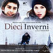 Play & Download Dieci inverni (Colonna sonora originale del film) by Various Artists | Napster