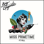Miss Primetime by Big Gigantic