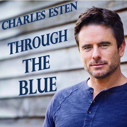 Play & Download Through the Blue by Charles Esten | Napster