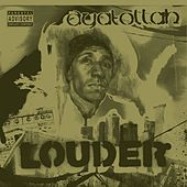 Play & Download Louder by Ayatollah | Napster