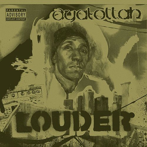 Play & Download Louder by Ayatollah | Napster