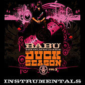 Play & Download Duck Season, Vol. 3 (Instrumentals) by DJ Babu | Napster