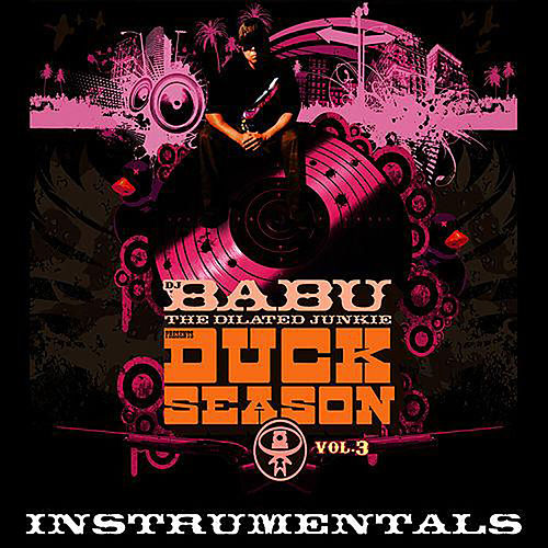Duck Season, Vol. 3 (Instrumentals) by DJ Babu