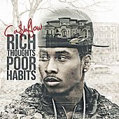 Play & Download Rich Thoughts Poor Habits by Cashflow Harlem | Napster