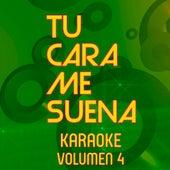 Tu Cara Me Suena Karaoke (Vol. 4) by Ten Productions