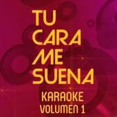 Tu Cara Me Suena Karaoke (Vol. 1) by Ten Productions