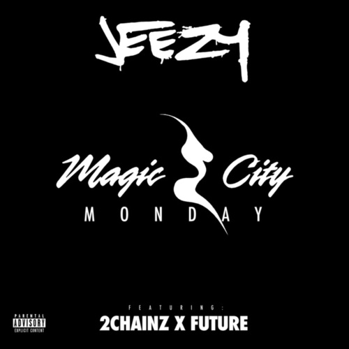 Play & Download Magic City Monday by Jeezy | Napster